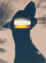 surrender sonya hartnett Sonya hartnett (also works under the pseudonym cameron s redfern) is, or was, something of an australian child prodigy author she wrote her first nove.
